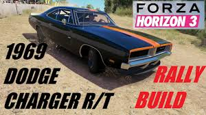 how to build a dodge charger forza horizon 3 1969 dodge charger r t rally build