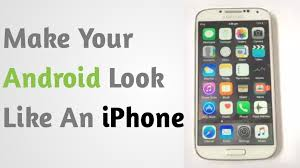 make android look like iphone how to make your android look feel like an iphone sure method