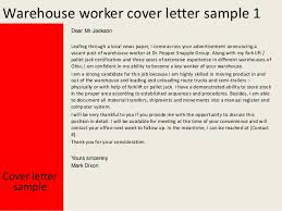 Cover Letter Sle Warehouse Worker warehouse cover letter warehouse worker cover letter 2 638 jobsxs