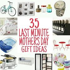 mothers gift ideas last minute s day gift ideas