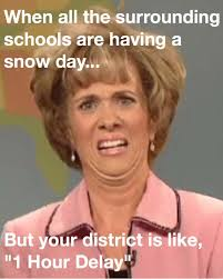 Snow Day Meme - 63 national teacher s day memes that only educators will understand