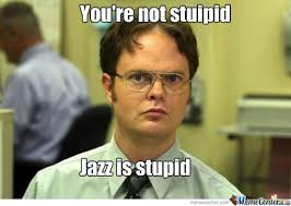 You Re Stupid Meme - dwight doesn t think you re stupid by flyinjay007 meme center
