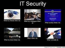 It Security Meme - it security meme generator what i do