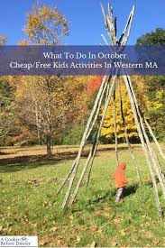free or cheap things to do with kids in western ma october 2017