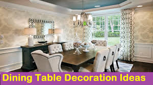 Living Room Table Decoration Dining Table Decoration Ideas
