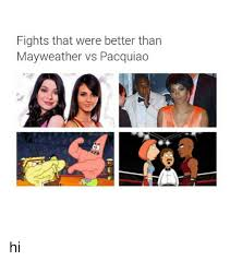 Pacquiao Mayweather Memes - 25 best memes about mayweather vs pacquiao mayweather vs