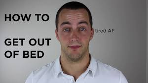 Depression Can T Get Out Of Bed I Don U0027t Want To Get Out Of Bed Youtube