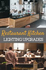 what is the best lighting for upgrade restaurant kitchen lighting with satco retrofitting