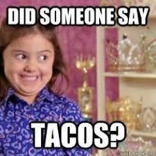 Taco Tuesday Meme - taco tuesday something to laugh at pinterest taco tuesday