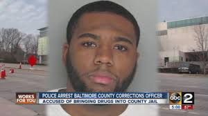 baltimore county corrections officer charged in drug conspiracy at