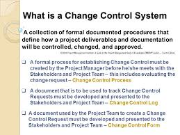 Project Project Management Change Request by How The Change Control Process Affects Project Quality Ppt Video