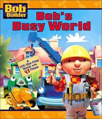bob builder bob u0027s busy annie auerbach mel grant