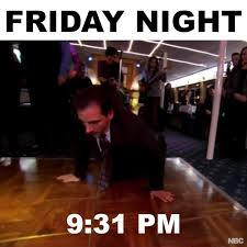 Friday Night Meme - buzzfeed sweaty your friday night as told by michael scott