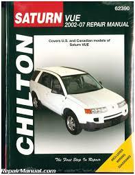 chilton 2002 2007 saturn vue auto repair manual