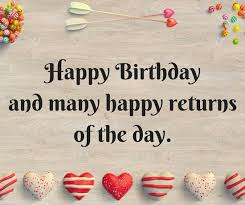 Happy Birthday Wishes Happy Birthday Wishes Images Wishes For Happy Birthday