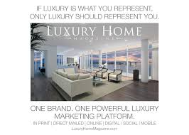Luxury Homes Ft Lauderdale by Luxury Home Magazine Launches A New Publication In Miami Ft