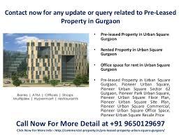 Pioneer Park Gurgaon Floor Plan Pre Leased Property In Urban Square Gurgaon 9650129697