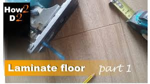 Installing Laminate Flooring Underlayment How To Install Laminate Floor Video Part 1 How To Fit Laminate