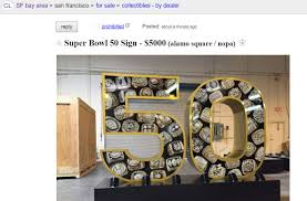 Craigslist Flagged For Removal Super Bowl 50 Sign Found On Craigslist Broke Stuart U0027s