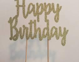 happy birthday cake topper happy birthday cake topper gold glitter happy birthday cake