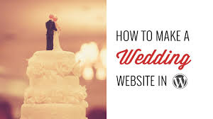 wedding site how to make a wedding site in
