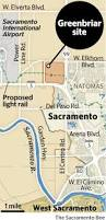 Mobile Homes For Rent In Sacramento by Sacramento Poised To Approve Large Greenbriar Housing Development