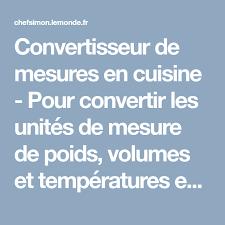 convertisseur de mesure cuisine convertisseur de mesures en cuisine pour convertir les unités de