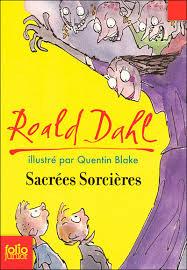 Sacrees Sorcieres Roald Dahl