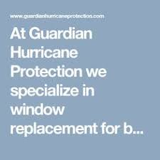 quality window replacement guardian hurricane protection offers