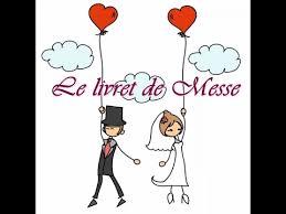 messe de mariage livret de messe de mariage moment d amour musique mariage