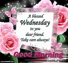 best 25 blessed wednesday ideas on happy wednesday