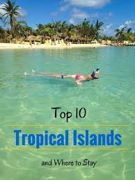 best 25 tropical vacations ideas on vacation