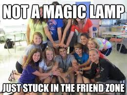 Friends Zone Meme - not a magic l just stuck in the friend zone friendzoned jubin