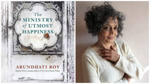 ministry of utmost happiness arundhati roy shows she u0027s goddess of