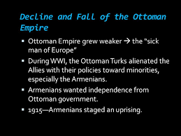 Decline And Fall Of The Ottoman Empire Nationalism Around The World Ppt