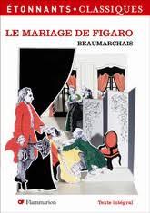 le mariage de figaro beaumarchais étonnants classiques mariage de figaro le beaumarchais