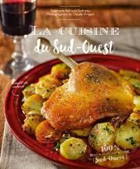 cuisine sud ouest cuisine régionale archives éditions sud ouestéditions sud ouest