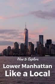 New York travel hacks images Best 25 lower manhattan ideas streets in new york jpg