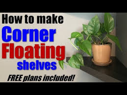 woodworking how to make corner floating shelves free plans