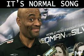 Anderson Silva Meme - ufc 193 anderson silva it s normal song chopped and screwed
