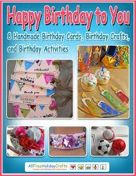 happy birthday to you 8 handmade birthday cards birthday crafts