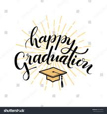 Invitation Card For Graduation Day Happy Graduation Hand Drawn Lettering Greeting Stock Vector