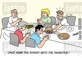 about an atheist at a thanksgiving day dinner