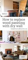 Paneling by How To Replace Wood Paneling With Dry Wall Simple Practical