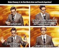 Robert Downey Jr Meme - robert downey jr forbestmovie actorand favorite superherol you ve