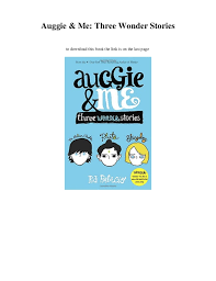 Read Me Me Me Online - download auggie me three wonder stories read book online