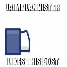 image meme jaimie likes jpg game of thrones ascent wiki