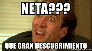 Neta Meme - neta que gran descubrimiento nicolas cage no me digas meme