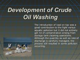 Not Contaminated With Oil Washing by Crude Oil Washing System