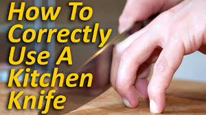 uses of kitchen knives how to use a kitchen knife correct technique and safety